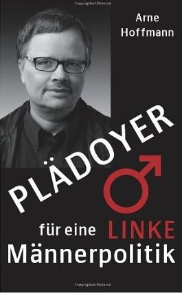 Plädoyer für eine linke Männerpolitik - Cover