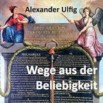 alexander-ulfig_wege-aus-der-beliebigkeit