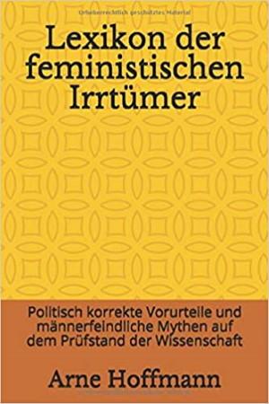 Buchcover Lexikon der feministischen Irrtümer von Arne Hoffmann